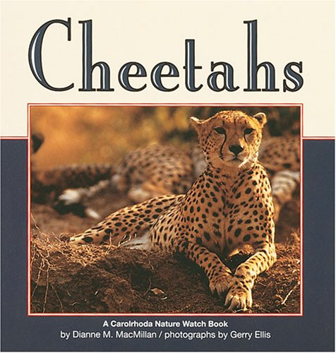 Cheetahs (Revised Edition) (Nature Watch (Lerner))