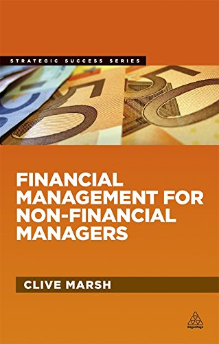 Financial Management for Non-Financial Managers (Strategic Success)