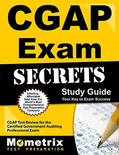 CGAP Exam Secrets Study Guide: CGAP Test Review for the Certified Government Auditing Professional Exam