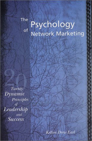 The Psychology of Network Marketing