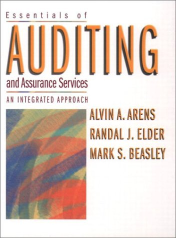 Essentials of Auditing and Assurance Services: An Integrated Approach