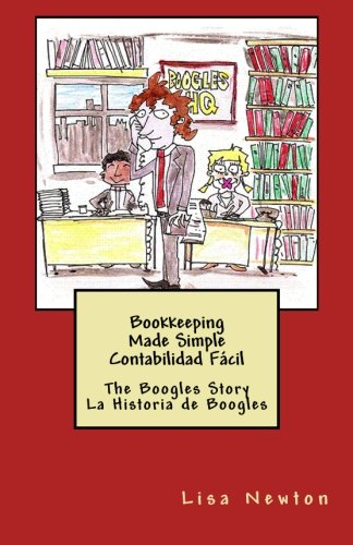 Bookkeeping Made Simple Contabilidad Fácil: The Boogles Story La Historia de Boogles (Spanish Edition)