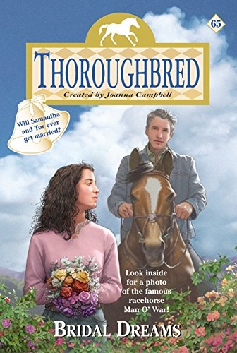 Bridal Dreams (Thoroughbred Series #65)