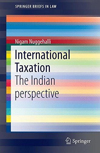 International Taxation: The Indian perspective (SpringerBriefs in Law)