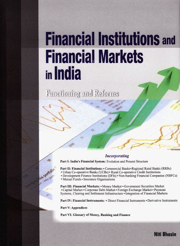 Financial Institutions and Financial Markets in India: Functioning and Reforms