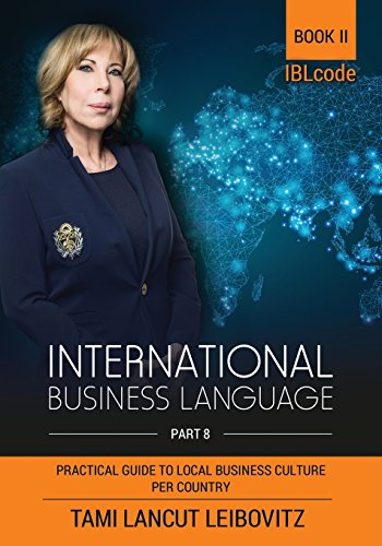 International Business Language: Book 2: Practical Guide to Local Business Culture Per Country