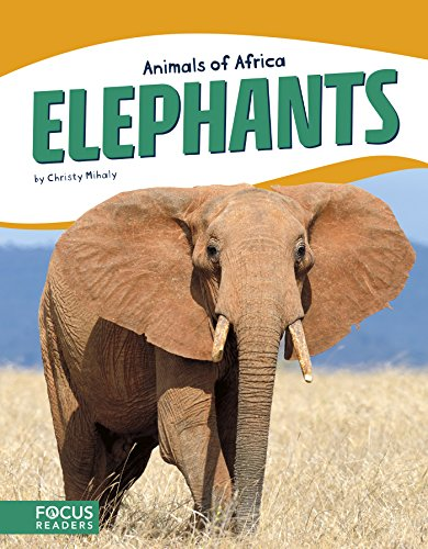 Elephants (Animals of Africa)