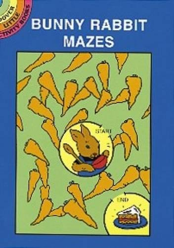 Bunny Rabbit Mazes (Dover Little Activity Books)