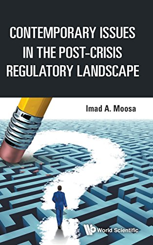 Contemporary Issues in the Post-Crisis Regulatory Landscape