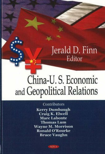 China-U.S. Economic and Geopolitical Relations
