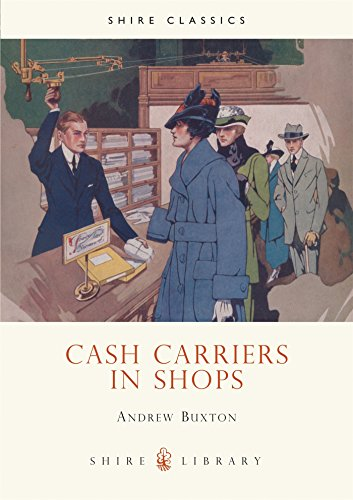 Cash Carriers in Shops (Shire Library)