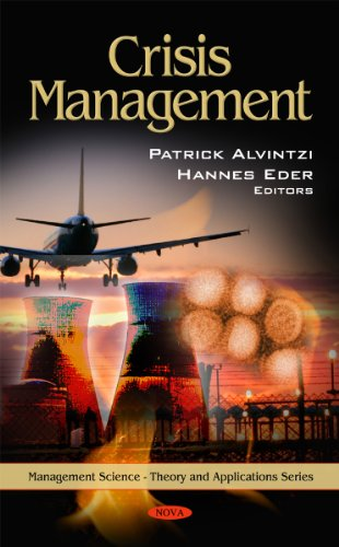 Crisis Management (Management Science - Theory and Applications)