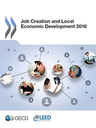 Job Creation and Local Economic Development 2016