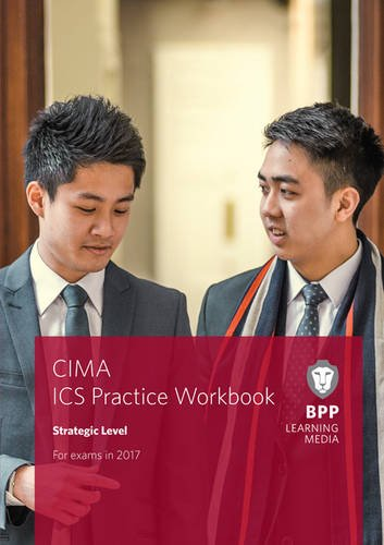 CIMA Strategic E3, F3 & P3 Integrated Case Study: Practice Workbook
