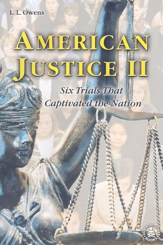American Justice II: Six Trials That Captivated the Nation (Cover-To-Cover Books)