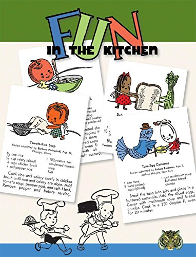 Fun in the Kitchen: By Kids for Kids Easy to Make Recipes