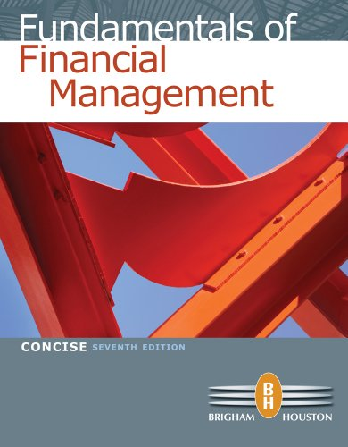 Bundle: Fundamentals of Financial Management, Concise Edition (with Thomson ONE - Business School Edition), 7th + Aplia Printed Access Card, Conci