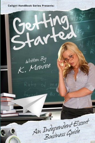CallGirl HandBook (Getting Started) (Volume 1)