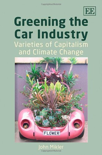 Greening the Car Industry: Varieties of Capitalism and Climate Change