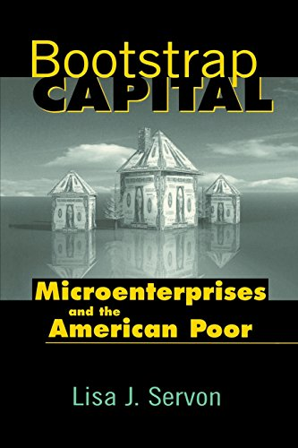 Bootstrap Capital: Microenterprises and the American Poor