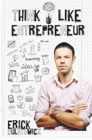 Think Like Entrepreneur: This Book is your Kickstarter on journey to success