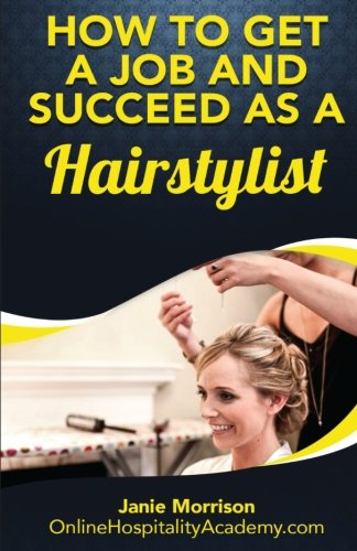 How to Get a Job and Succeed as a HairStylist