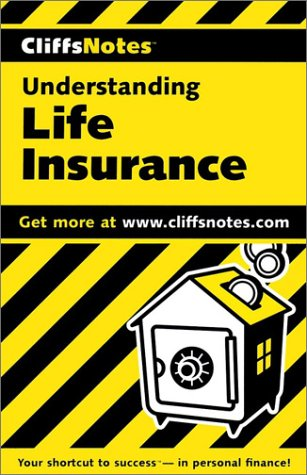CliffsNotes Understanding Life Insurance (Cliffsnotes Literature Guides)