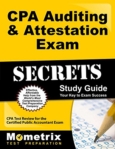 CPA Auditing & Attestation Exam Secrets Study Guide: CPA Test Review for the Certified Public Accountant Exam