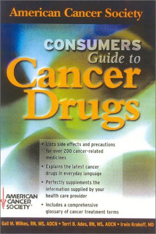 Consumers Guide to Cancer Drugs (American Cancer Society)