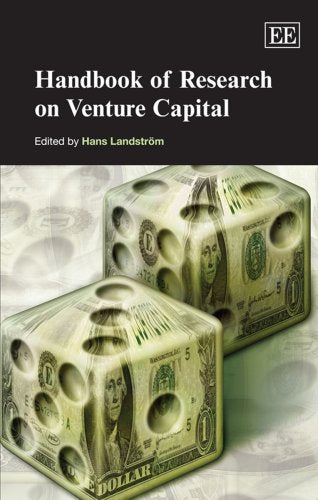 Handbook of Research on Venture Capital (Handbooks in Venture Capital Series)