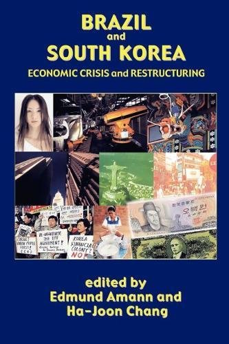 Brazil and South Korea: Economic Crisis and Restructuring