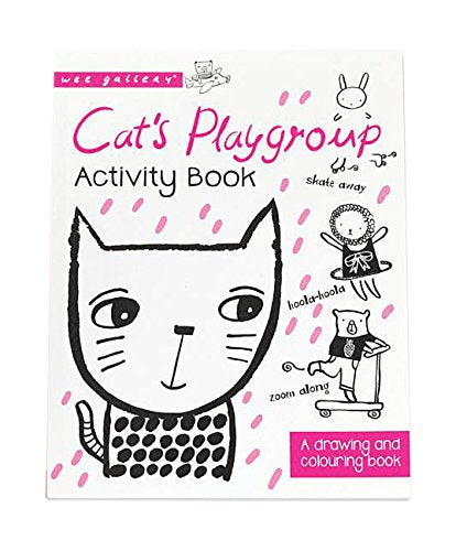 Cat's Playgroup: A drawing and coloring book (Wee Gallery)
