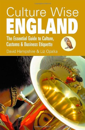 Culture Wise England: The Essential Guide to Culture, Customs & Business Etiquette
