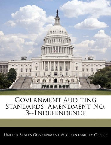 Government Auditing Standards: Amendment No. 3--Independence