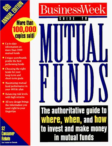 Business Week Guide to Mutual Funds (6th ed, 1996)