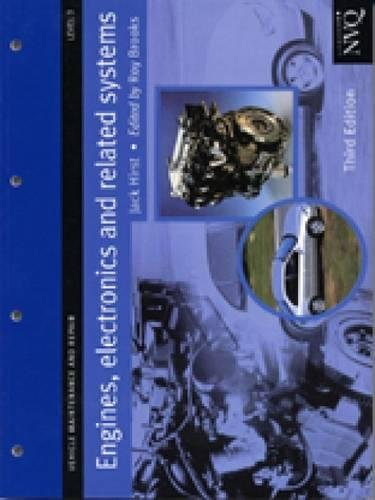 Engines, Electronics and Related Systems Level 3: Vehicle Maintenance and Repair Series (Vehicle Maintenance and Repair, Level 3)