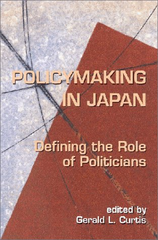 Policymaking in Japan: Defining the Role of Politicians