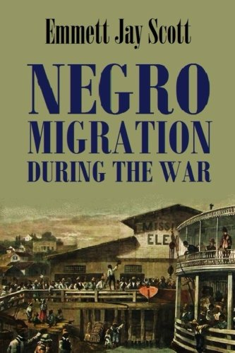 Negro Migration During the War (Classic Reprint)