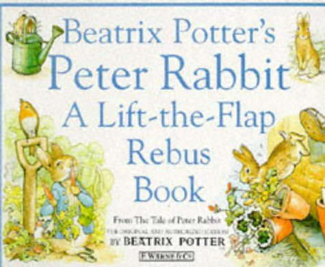 Beatrix Potter's Peter Rabbit Rebus Book: A Lift-the-Flap Rebus Book