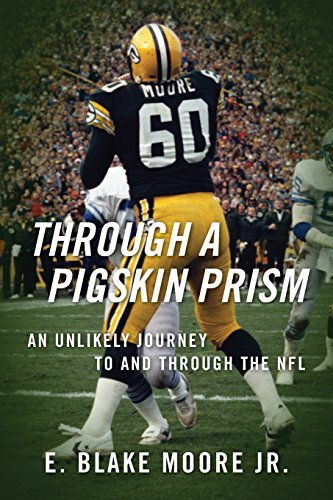 Through a Pigskin Prism: An Unlikely Journey to and through the NFL