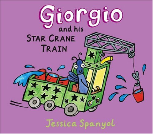 Giorgio and His Star Crane Train: A Mini Bugs Book
