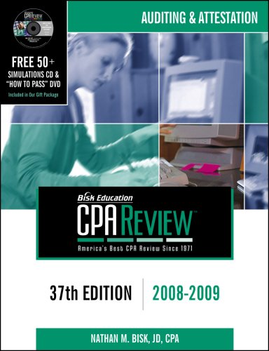 Bisk CPA Review: Auditing & Attestation - 37th Edition 2008-2009 (Comprehensive CPA Exam Review Auditing & Attestation) (Cpa Comprehensive Exam Re