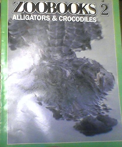 Alligators & Crocodiles (Zoobooks Series)