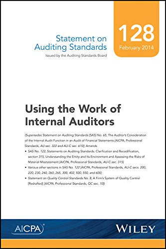 Statement on Auditing Standards, Number 128: Using the Work of Internal Auditors