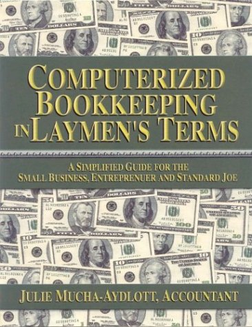 Computerized Bookkeeping in Laymens Terms