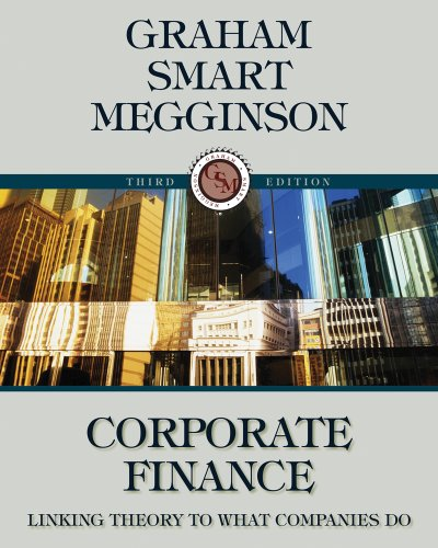 Bundle: Corporate Finance: Linking Theory to What Companies Do (with Thomson ONE - Business School Edition 6-Month and Smart Finance Printed Acces