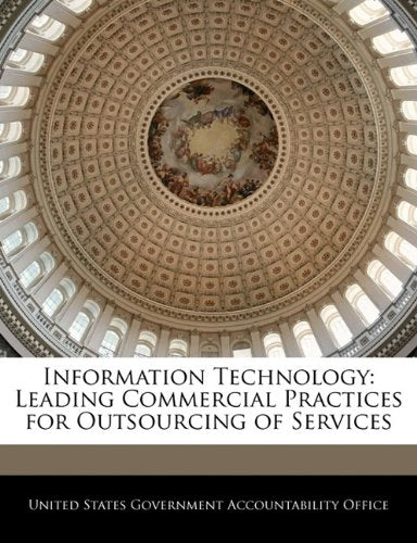 Information Technology: Leading Commercial Practices for Outsourcing of Services