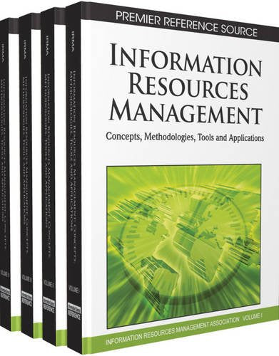 Information Resources Management: Concepts, Methodologies, Tools and Applications (4 volumes)