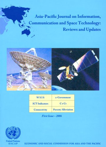 Asia-Pacific Journal on Information, Communication and Space Technology: Reviews and Updates - WSIS, e-Government, ICT Indicators, CeCs, Connectiv