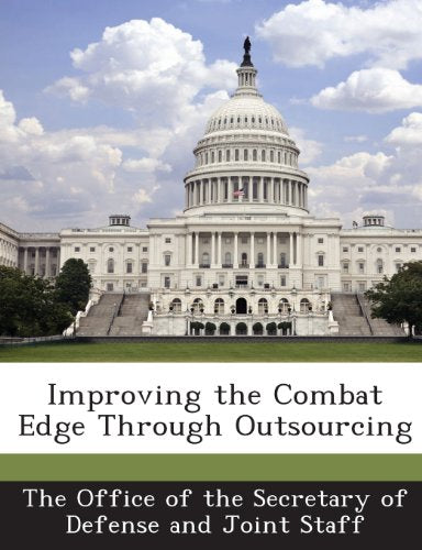 Improving the Combat Edge Through Outsourcing